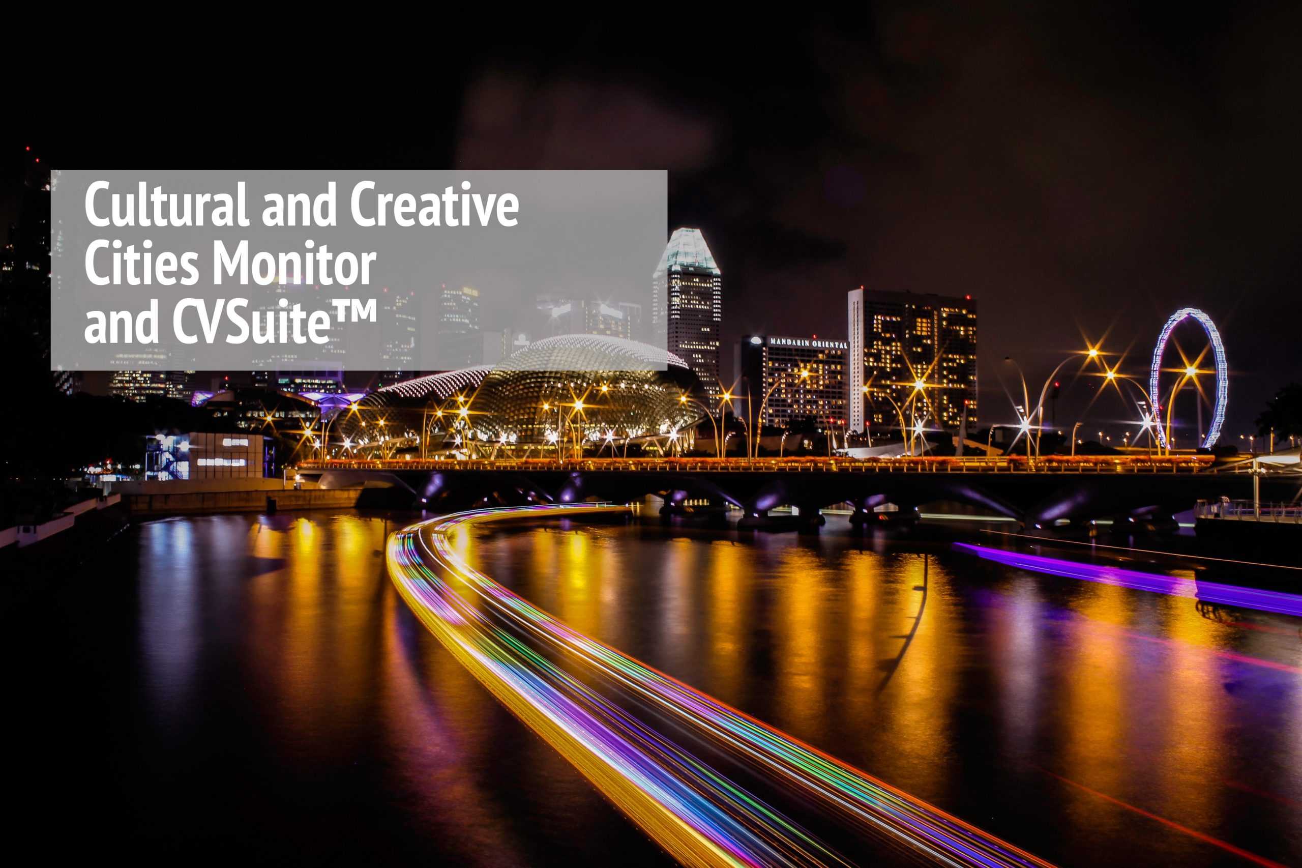 Image of city timelapse with a title that reads culture and creative cities monitor and cvsuite