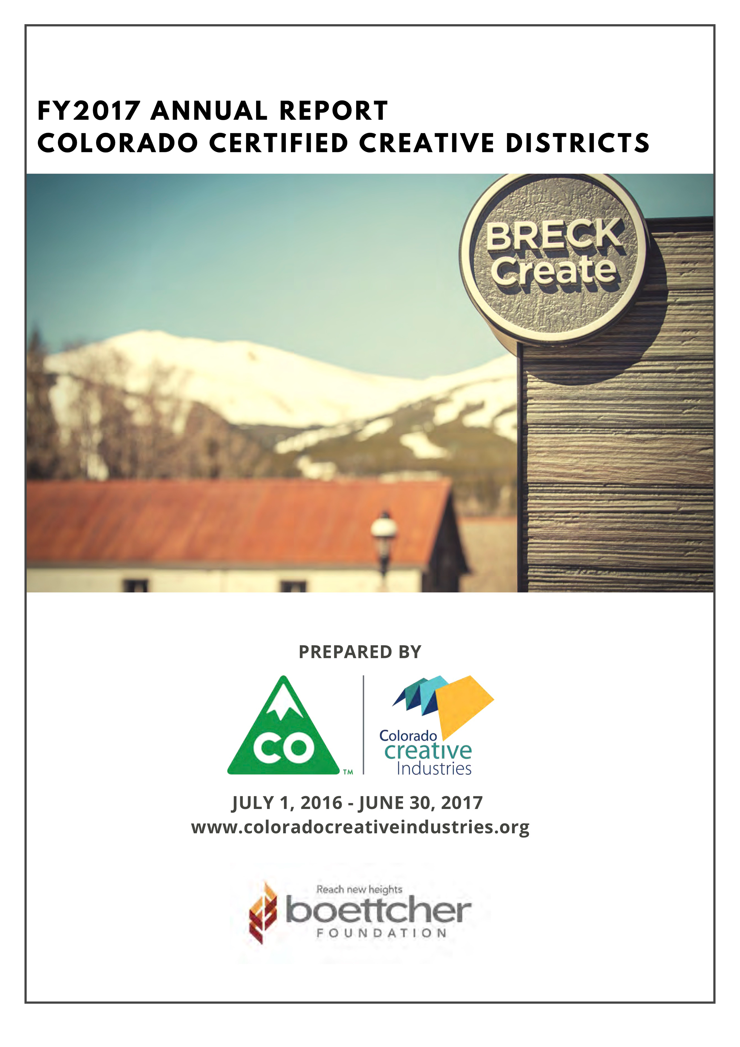 The cover image of the report. It displays an image of Breckenridge with text that reads: FY17 Creative District Rural Report.