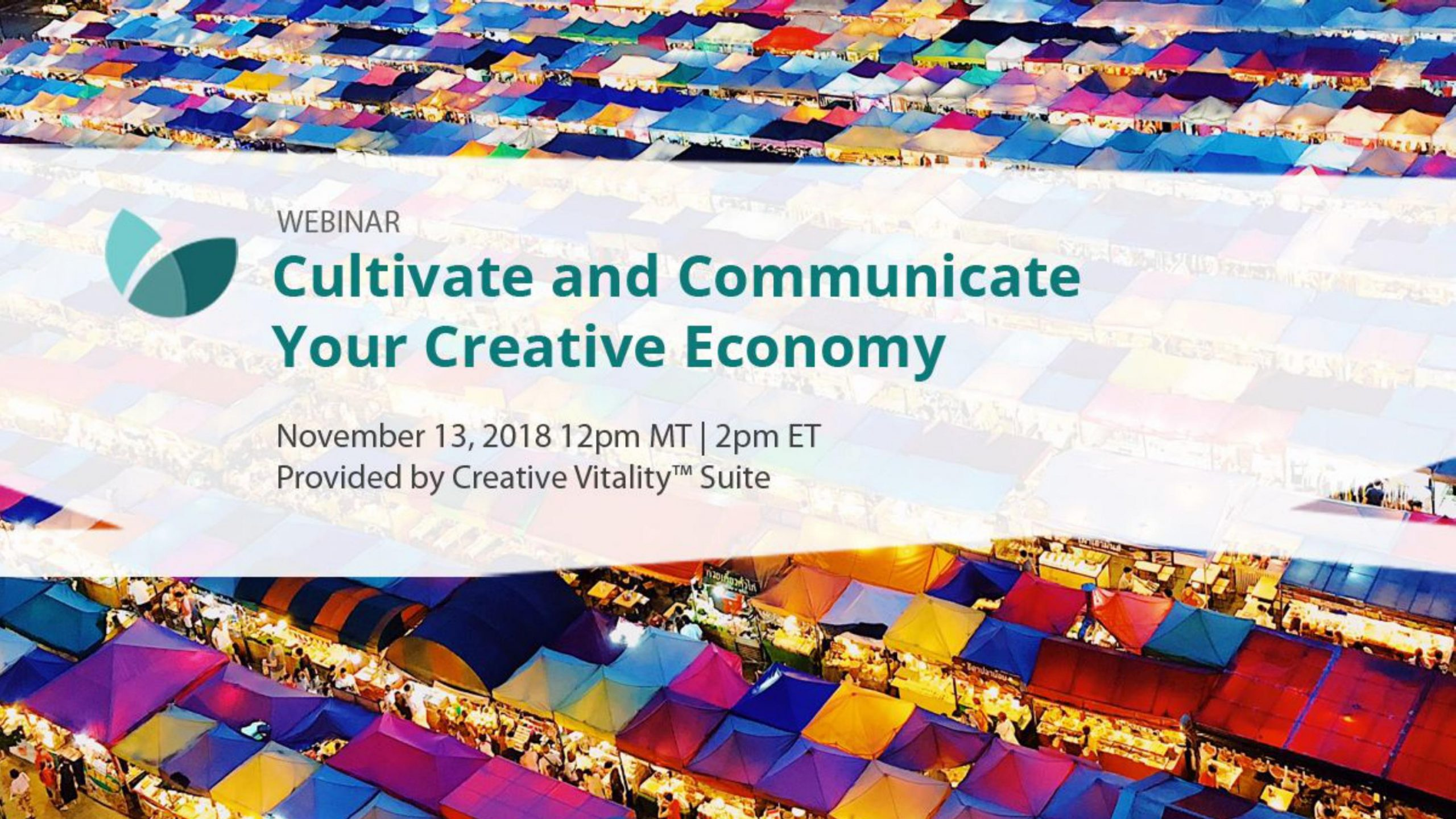 Blues, purple, yellow and green lights in the background with foreground text that says Cultivate and communicate your creative economy