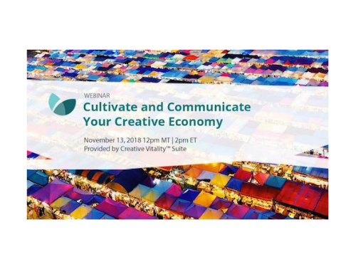 Cultivate and Communicate Your Creative Economy Webinar