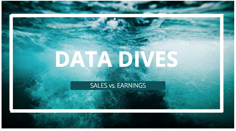 light bluewater background with white bold text that says data dives and sales vs. earnings