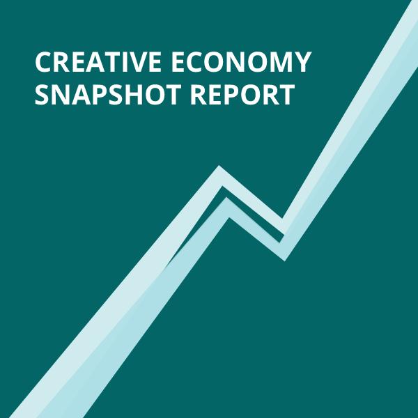 dark background with text Creative Economy Snapshot Report