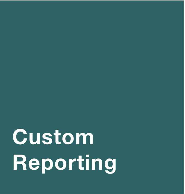 dark background with text that says Custom Reporting