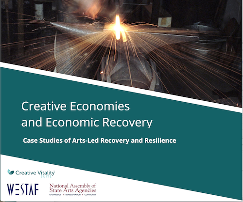 Creative Economies and Economic Recovery: Case Studies of Arts-Led Recovery and Resilience
